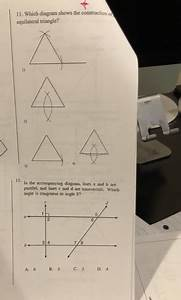 Solved  11  Which Diagram Shows The Construction O Equilat