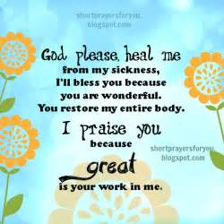 god heal me from my sickness prayer when i 39 m sick prayers for you