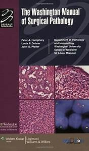 9780781765275  The Washington Manual Of Surgical Pathology