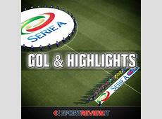 Highlights Serie A Sportreview