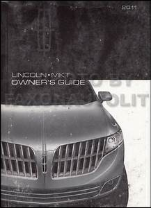 2011 Lincoln Mkt Owners Manual Original Oem Owner Guide