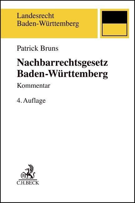 nachbarrechtsgesetz baden württemberg nachbarrechtsgesetz baden w 252 rttemberg kommentar bruns b 252 cher f 252 r anw 228 lte