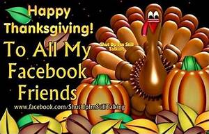 Happy Thanksgiving To All My Facebook Friends Pictures ...
