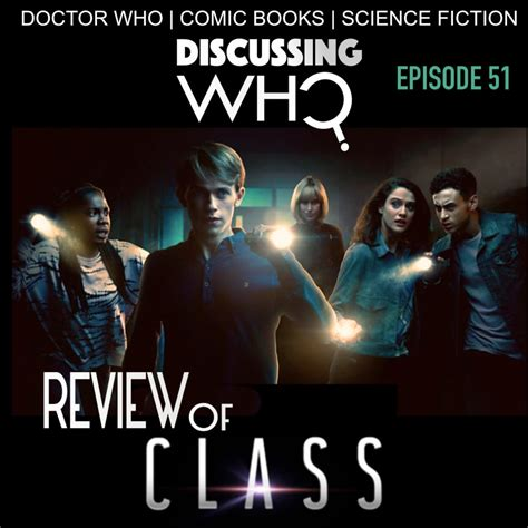 Episode 51 Review Of Bbc Doctor Who Class, Series One