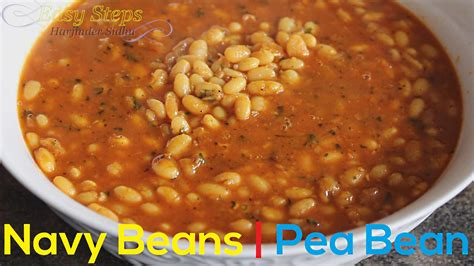 how to cook navy beans fast recipe how to cook navy beans vegan recipe pearl haricot bean white pea bean or pea