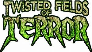 Twisted Fields of Terror in Prince Frederick, MD