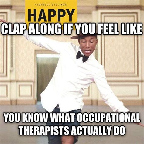 Occupational Therapy Memes - ot memes ot humor pinterest meme