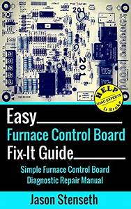 Easy Furnace Control Board Fix