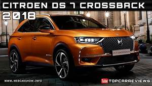 Citroen Ds Crossback : 2018 citroen ds 7 crossback review rendered price specs release date youtube ~ Medecine-chirurgie-esthetiques.com Avis de Voitures