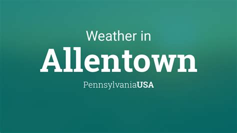 weather  allentown pennsylvania usa