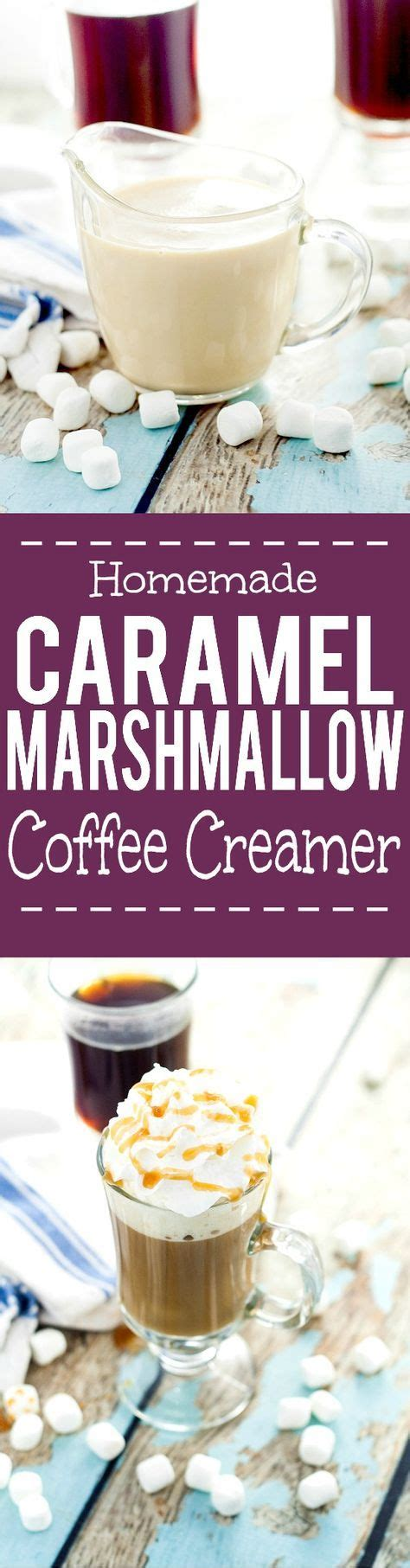 Made in just 10 minutes! Homemade Caramel Marshmallow Coffee Creamer recipe - Light ...