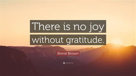 brene brown quote    joy  gratitude