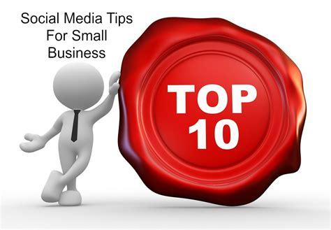 Top 10 Small Business Social Media Marketing Tips