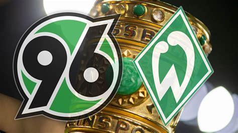 El «sv werder bremen ii», a veces también denominado werder bremen amateure, es el conjunto filial del werder bremen. Heimspiel in der 2. Runde: Hannover 96 trifft im DFB-Pokal auf Werder Bremen - Sportbuzzer.de