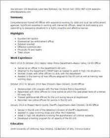 Officer Resume Summary Exles by Professional K9 Officer Templates To Showcase Your Talent Myperfectresume