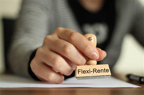 was ist flexi rente flexi rente grund zum jubeln oder rentnerabzocke heimarbeit de
