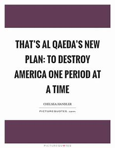That's Al Q... Al Qaeda Funny Quotes