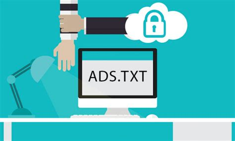 What Is Adstxt And How It Affects Online Advertisers And