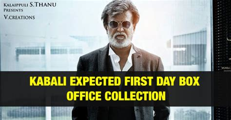 Kabali (1st) First Day Box Office Collection Prediction