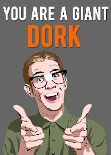 Dork Meme - dissent of man geek vs dork vs nerd