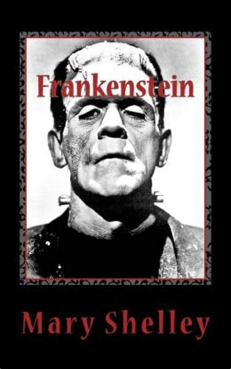 frankenstein or the modern prometheus by shelley