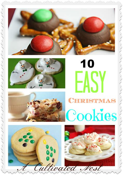 easy christmas cookie ideas  cultivated nest