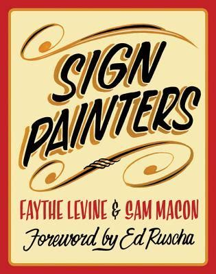 sign painters  faythe levine