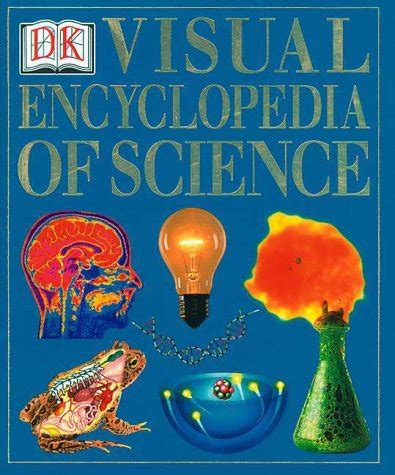 0028657047 encyclopedia of science and religion visual encyclopedia of science by dk publishing dorling