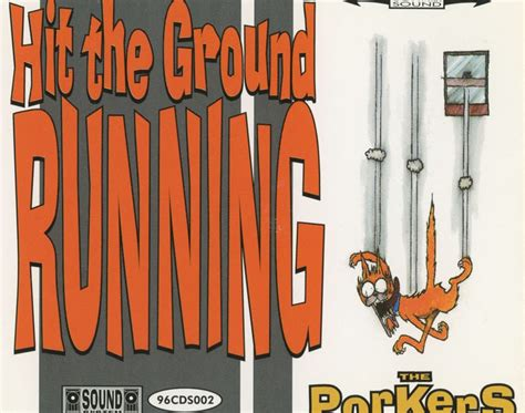 Cds The Porkers 1996 Hit The Ground Running Flac