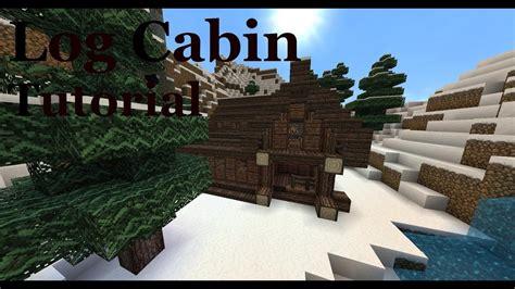 log cabin tutorial minecraft youtube