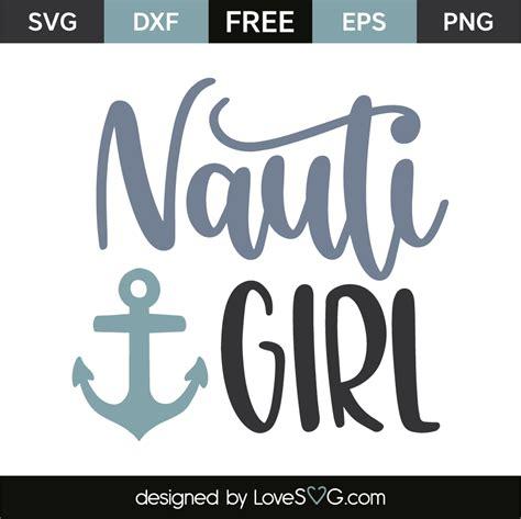 Nauti Girl Boat by Nauti Girl Lovesvg