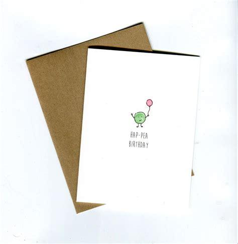 Birthday sweets husband birthday birthday messages birthday images. Birthday Card // Original Pea Birthday Card // Funny Birthday Card // Pun Card   Birthday card ...