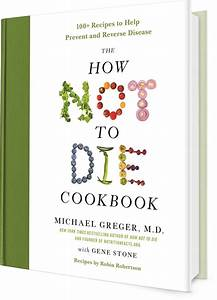 The How Not to Die Cookbook | NutritionFacts.org
