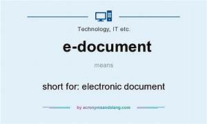 what does e document mean definition of e document e With electronic documents definition