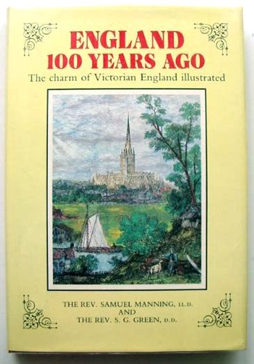 England 100 Years Ago by Rev. Samuel Manning and Rev. S. G ...
