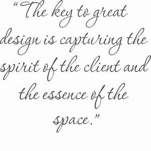 55 best interior design quotes images on pinterest for Interior decorators quotes