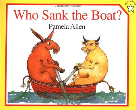 The Boat Book by School Is A Happy Place Who Sank The Boat A Mentor