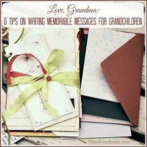 Grandma U0026 39 S Briefs  U2014 Home  U2014 Love  Grandma  6 Tips On Writing
