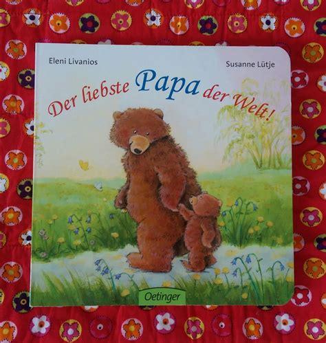 lieblingsbuch des monats der liebste papa der welt