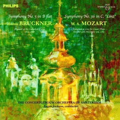 Bruckner Symphony No5, Mozart Symphony No36 Jochum