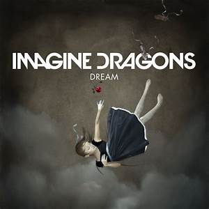 Song of the Week: Dream : imaginedragons