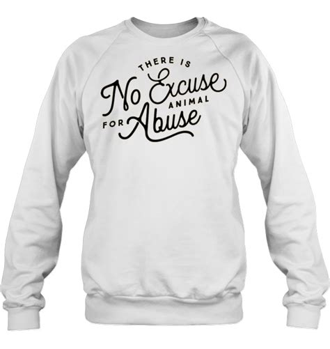 there is no excuse for animal abuse t shirts teeherivar