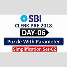 Sbi Clerk Pre 2018  Day06  Puzzle With Parameters, Simplifications Set02 Youtube