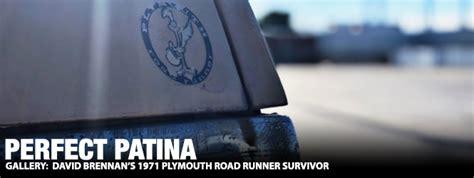 Perfect Patina: David Brennan's 1971 Plymouth Road Runner ...
