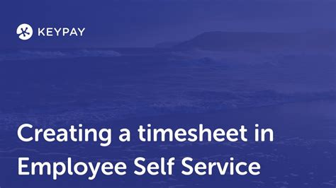 Creating A Timesheet From The Self Service Portal Youtube