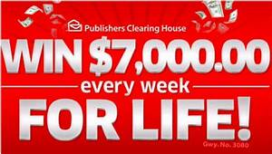 Publishers Clearing House - Win $7000 a Week For Life ...