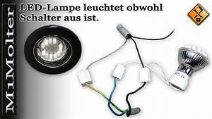 Led Einbaustrahler Ohne Trafo Einbauen : led lampen leuchten nach ausschalten was nun m1molter youtube ~ Orissabook.com Haus und Dekorationen