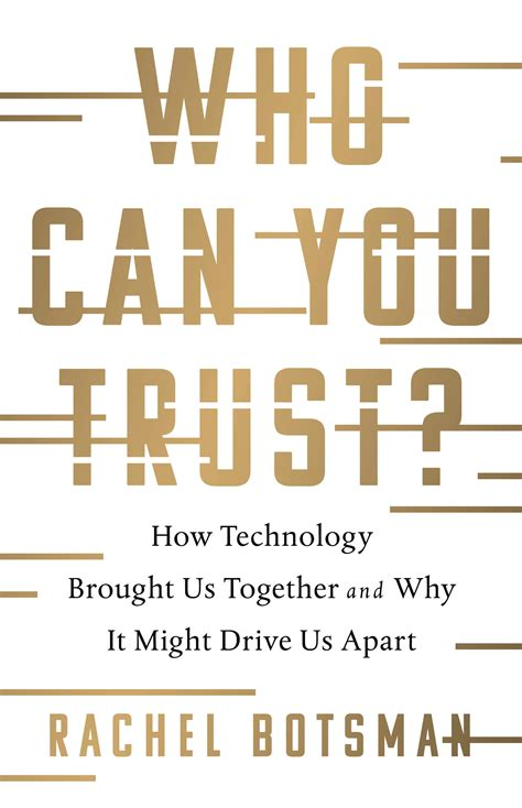 trust rachel botsman brought might together technology why drive