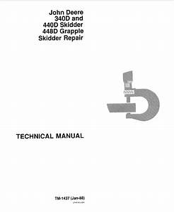 John Deere 340d 440d 448d Skidders Repair Tm1437 Pdf