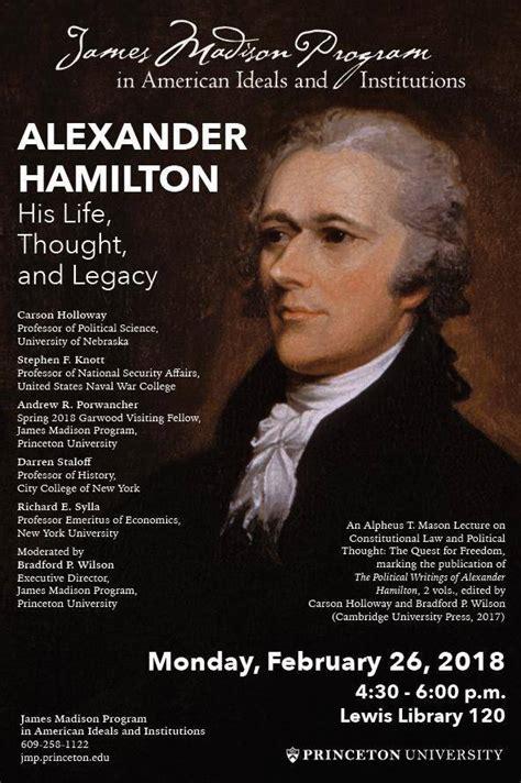 alexander hamilton  life thought  legacy
